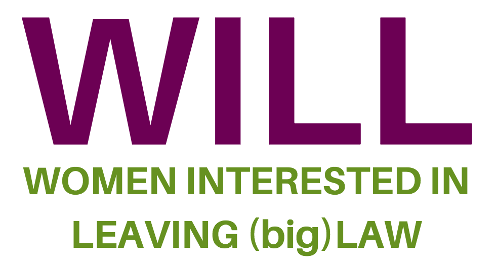 Women interested in leaving law